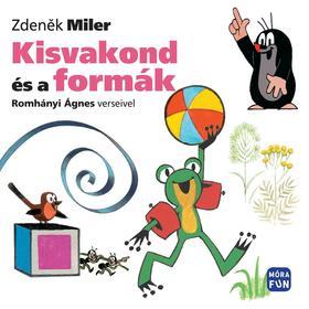 Zdenik Miler - Kisvakond és a formák