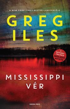 Greg Iles - Mississippi vér ###