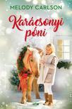 Melody Carlson - Karácsonyi póni