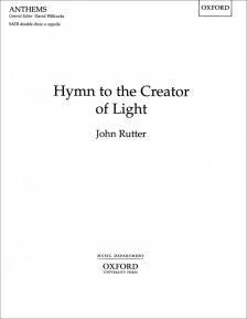 RUTTER - HYMN TO THE CREATOR OF LIGHT, SATB DOUBLE CHOIR A CAPPELLA
