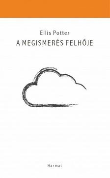 Ellis Potter - A Megismerés felhője [eKönyv: epub, mobi]