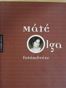 E. Csorba Csilla - Máté Olga fotóművész [antikvár]