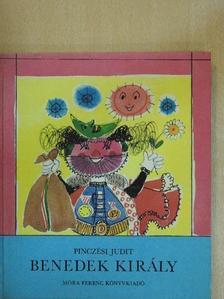 Pinczési Judit - Benedek király [antikvár]