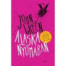 John Green - Alaska nyomában - kötött