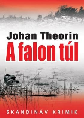 Johan Theorin - A falon túl