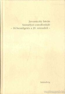 Javorniczky István - Személyes ezredforduló [antikvár]
