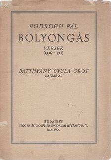 Bodrogh Pál - Bolyongás [antikvár]