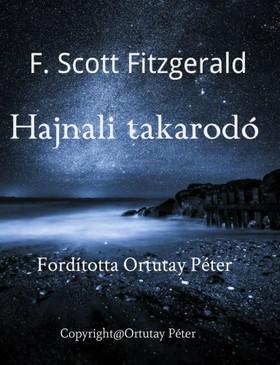 F. Scott Fitzgerald - Hajnali takarodó [eKönyv: epub, mobi]