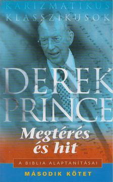 Derek Prince - Megtérés és hit [antikvár]
