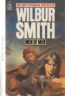 WILBUR SMITH - Men of Men [antikvár]