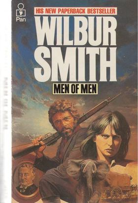 WILBUR SMITH - Men of Men [antikvár]