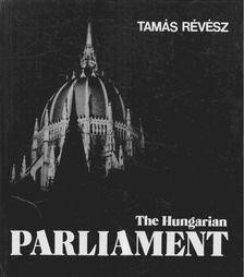 RÉVÉSZ TAMÁS - The Hungarian Parliament [antikvár]