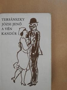 Tersánszky Józsi Jenő - A vén kandúr [antikvár]