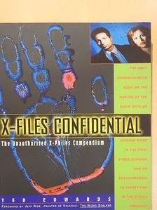 Ted Edwards - X-Files Confidential [antikvár]