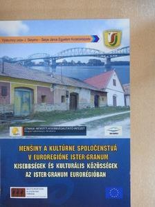 Farkas György - Kisebbségek és kulturális közösségek az Ister-Granum eurorégióban [antikvár]