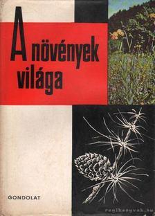 Kárpáti Zoltán - A növények világa II. [antikvár]
