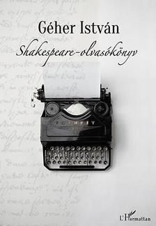 Géher István - Shakespeare-olvasókönyv