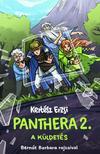 Kertész Erzsi - Panthera 2. - A küldetés
