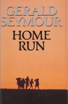 Gerald Seymour - Home Run [antikvár]