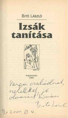 Bitó László - Izsák tanítása (dedikált) [antikvár]