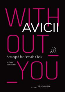 WITHOUT YOU. SSSAAA (ARR. FOR FEMALE CHOIR)