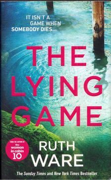 Ruth Ware - The Lying Game [antikvár]