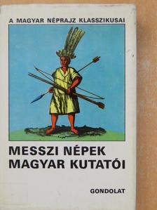 Boglár Lajos - Messzi népek magyar kutatói I. (töredék) [antikvár]