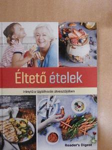 Kathy Lewis - Éltető ételek [antikvár]