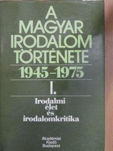 Bori Imre - A magyar irodalom története 1945-1975. I. [antikvár]