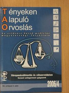 Dr. Alföldi Sándor - Tényeken alapuló orvoslás 2006/4 [antikvár]