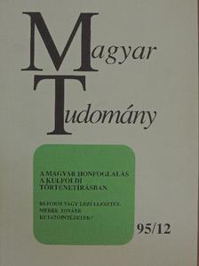 Bak János - Magyar Tudomány 1995. december [antikvár]