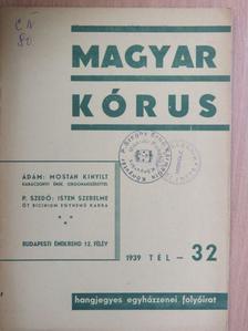 Dr. Pantol Márton - Magyar Kórus 1939. Tél [antikvár]