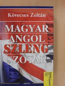 Kövecses Zoltán - Magyar-angol szlengszótár (dedikált példány) [antikvár]