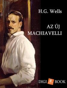 H.G. Wells - Az új Macchiavelli [eKönyv: epub, mobi]