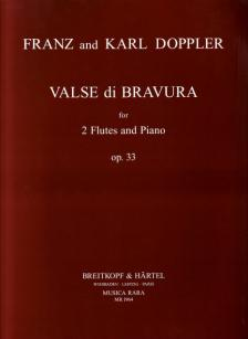 DOPPLER, FRANZ AND KARL - VALSE DI BRAVURA FOR 2 FLUTES AND PIANO OP.33