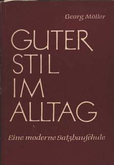 Möller,Georg - Guter Stil im Alltag [antikvár]