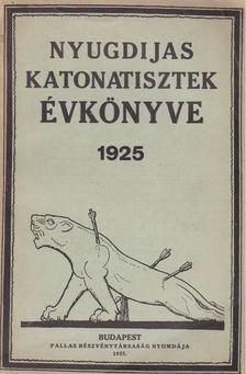 Ladányi János - Nyugdijas katonatisztek évkönyve 1925. [antikvár]