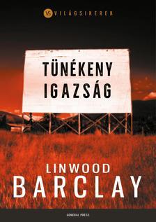 Linwood Barclay - Tünékeny igazság ###