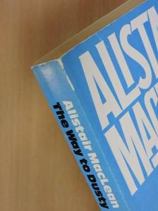 Alistair MacLean - The Way to Dusty Death [antikvár]