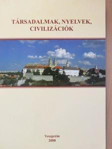 Ackermanné Kelő Kamilla - Társadalmak, nyelvek, civilizációk [antikvár]