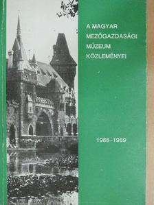 Balassa Iván - A Magyar Mezőgazdasági Múzeum közleményei 1988-1989 [antikvár]