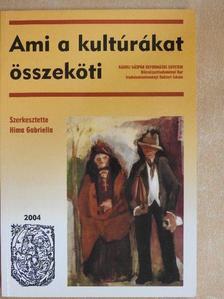 Aylin Attila - Ami a kultúrákat összeköti [antikvár]