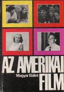 MAGYAR B - Az amerikai film [antikvár]