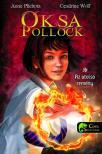 Anne Plichota /Cendrine Wolf - Oksa Pollock 1 - Az utolsó remény - KEMÉNY BORÍTÓS