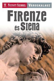 Firenze és Siena - Nyitott szemmel