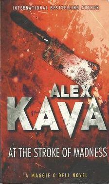 Alex Kava - At the Stroke of Madness [antikvár]