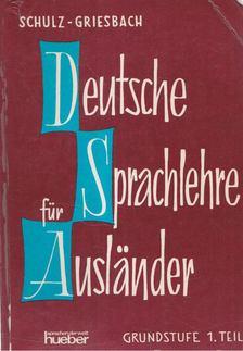 Griesbach,Heinz, Schulz,Dora - Deeutsche Sprachlehre für Auslander 1. [antikvár]