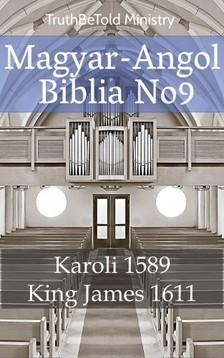 Gáspár Károli, Joern Andre Halseth, TruthBeTold Ministry - Magyar-Angol Biblia No9 [eKönyv: epub, mobi]