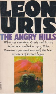 Leon Uris - The Angry Hills [antikvár]