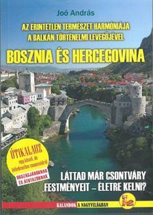 JOÓ ANDRÁS - Bosznia és Hercegovina útikalauz